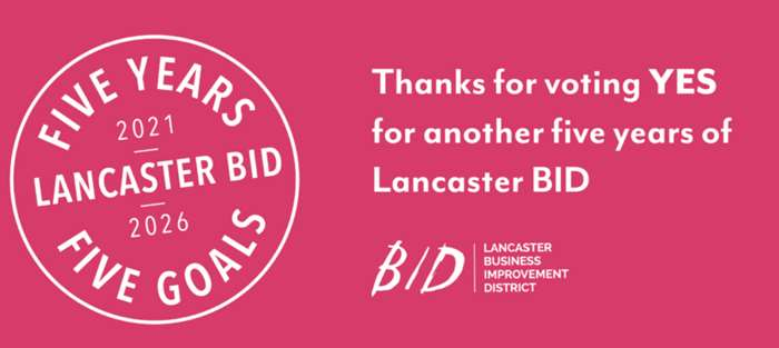 Lancaster BID has been renewed for another five year term